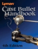 Книга Lyman Cast Bullet Handbook - 4th Edition